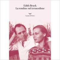 """""""La rondine sul termosifone"""" di Edith Bruck"""
