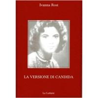 """La versione di Candida"" di Ivana Rosi"