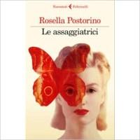 """""""Le assaggiatrici"""" di Rosella Postorino"""