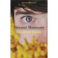 """""""Le ultime lezioni"""" di Giovanni Montanaro"""