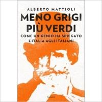 """""""Meno Grigi più Verdi"""" di Alberto Mattioli"""