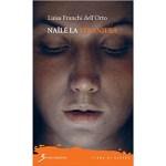 """Recensioni a """"Nailé la Straniera"""" di Luisa Franchi dell'Orto"""