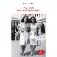 """""""Noi due brillanti in rosso"""" di Serena D'Arbela"""