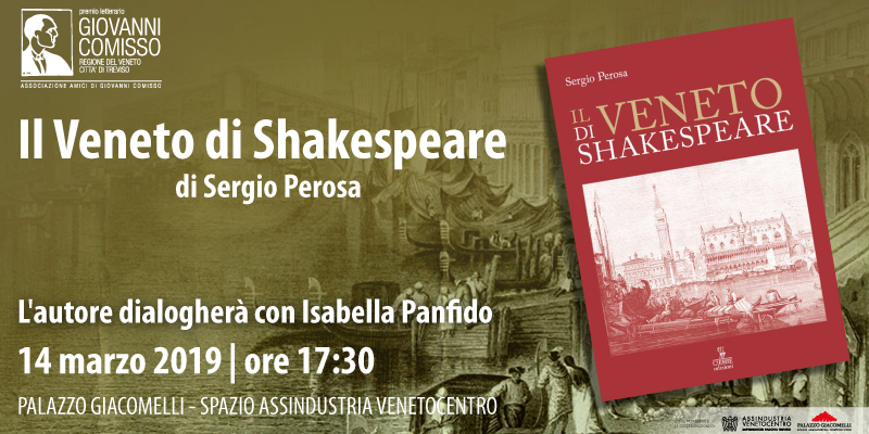 """Presentazione: """"Il Veneto di Shakespeare"""" di Sergio Perosa"""