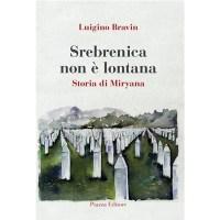 """""""Sreebrenica non è lontana"""" di Luigino Bravin"""