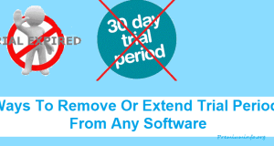 Best Ways To Remove Or Extend Trial Period From Any Software