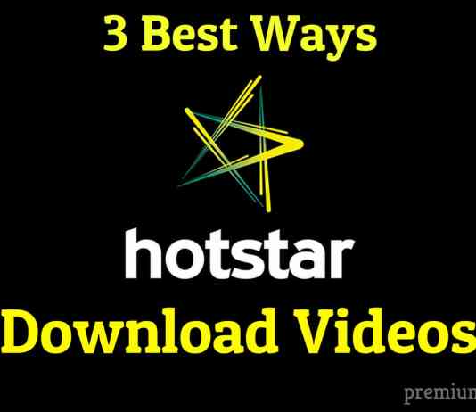 3 ways to download hotstar videos