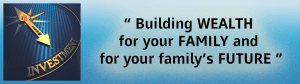 Building wealth for your family and for your family's future