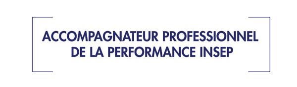 label Accompagnateur Professionne le de la Performance INSEP