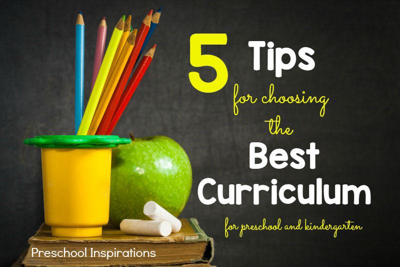 5 Tips for Choosing the Best Curriculum for Preschool or Kindergarten
