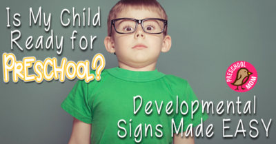 Is My Child Ready for Preschool? Developmental Signs Made Easy