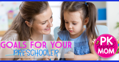 How to Set Achievable Goals for your Preschooler