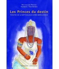 Le prince du destin - Reginaldo Prandi - Présence africaine - auteurs africains jeunesse