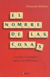 """Portada del libro """"El nombre de las cosas"""" de Fernando Beltrán"""