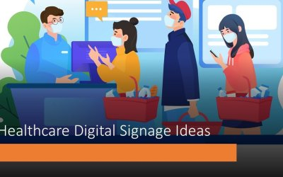 Health Care Digital Signage Ideas