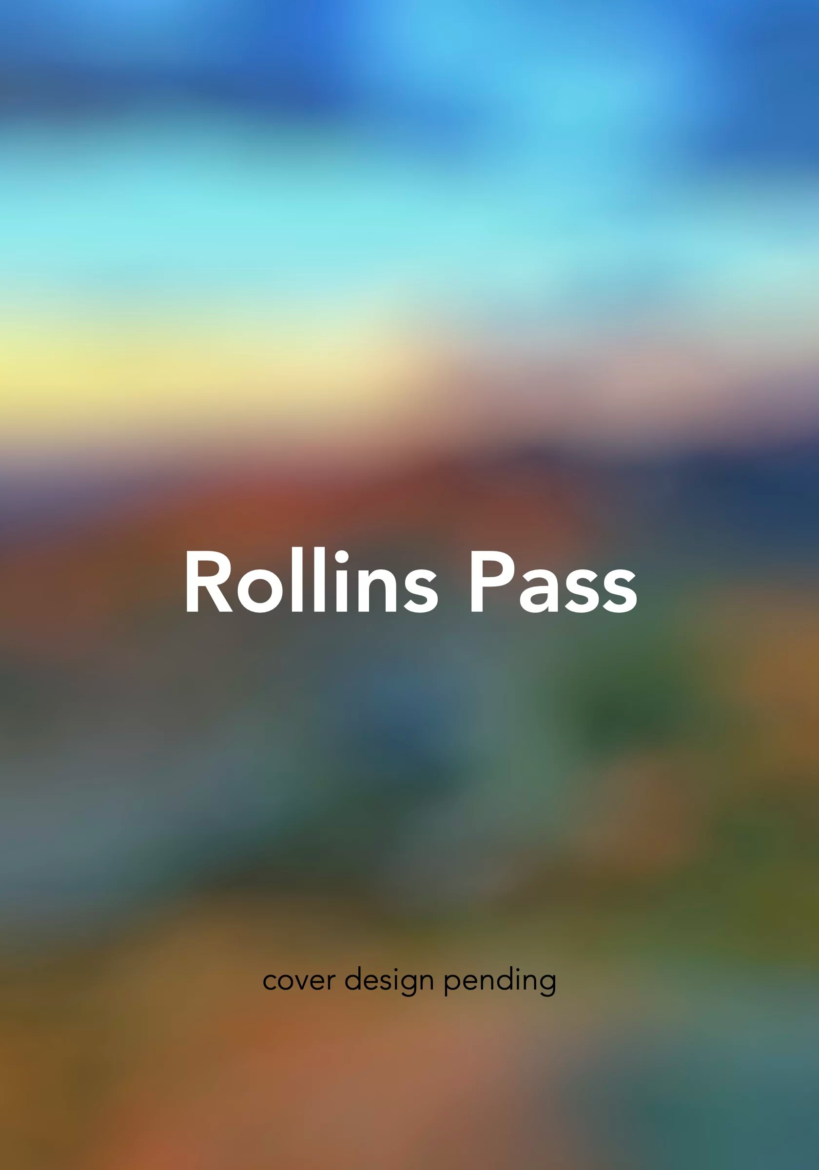 Rollins Pass Blurred Cover