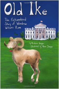 Old Ike: The Fictionalized Story of Woodrow Wilson's Ram