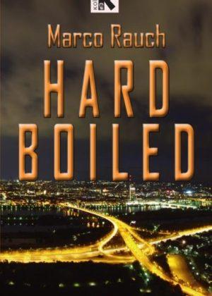 Hard-Boiled-©-2013-Koios-Verlag,-Marco-Rauch.jpg1