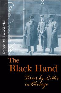 Ui Press Robert M Lombardo The Black Hand Terror By
