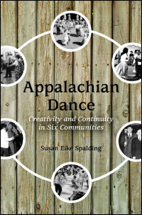 Cover for SPALDING: Appalachian Dance: Creativity and Continuity in Six Communities. Click for larger image