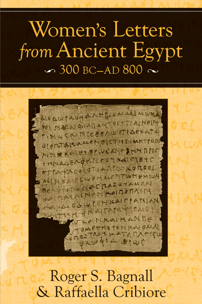 Women S Letters From Ancient Egypt 300 Bc Ad 800