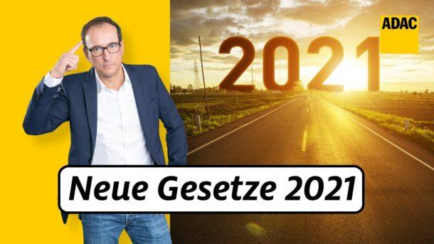 Neue Gesetze 2021,ADAC,Presse,News,Medien