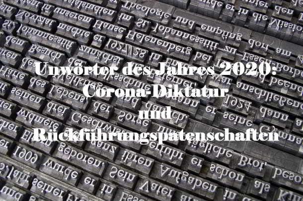 Unwörter,Corona Diktatur,Medien,Presse,News