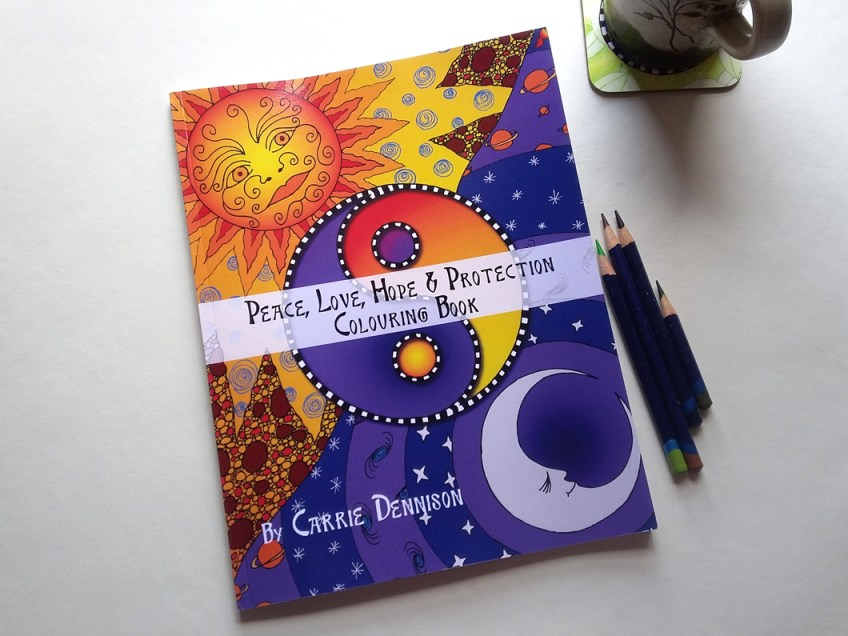 Out now! The Peace, Love, Hope and Protection Colouring (and Mail Art) book