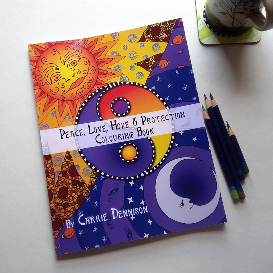 Peace Love Hope and Protection Colouring and Mail Art Book