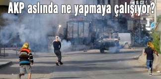AKP aslında ne yapmaya çalışıyor?