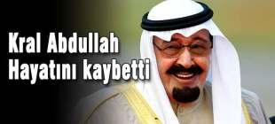 Kral Abdullah vefat etti!