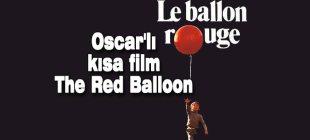 Oscar'lı kısa film The Red Balloon