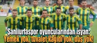 Şanlıurfaspor oyuncuları isyan etti!