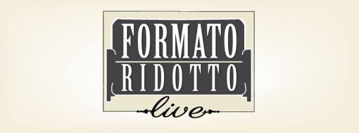 Formato Ridotto Live