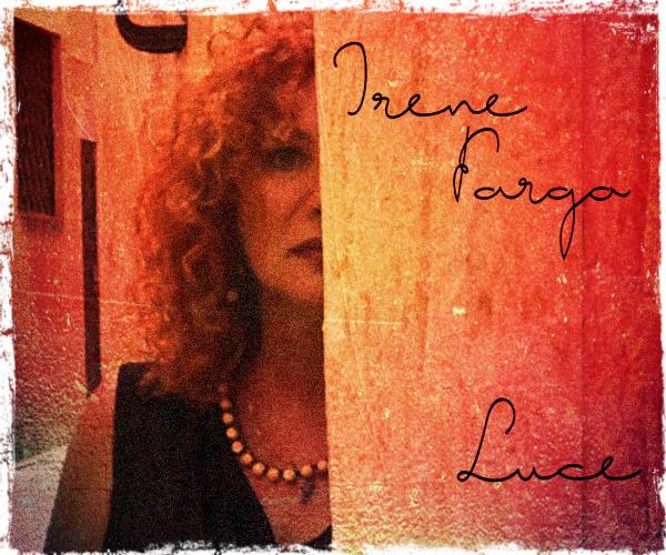 """Irene Fargo è la """"LUCE"""""""