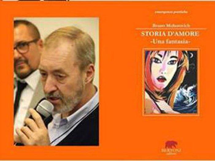 """""""Storia d'amore – Una fantasia"""" Il libro di poesie di Bruno Mohorovich"""