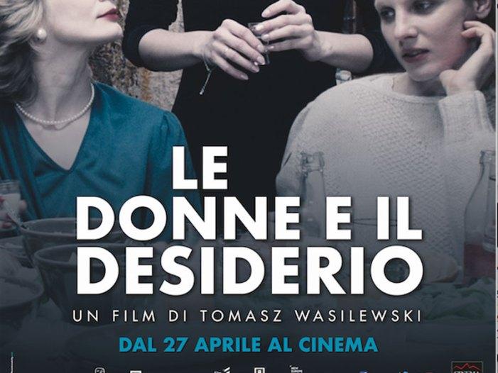"""""""Le donne e il desiderio"""" di Tomasz Wasilewski"""