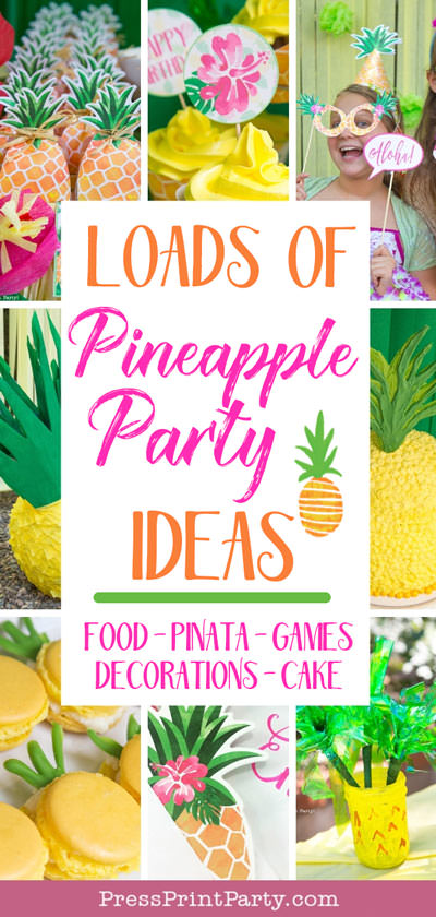 pictures of pineapple party - Loads of Pineapple Party Ideas - food, pinata, games, decorations, cake - Press Print Party!