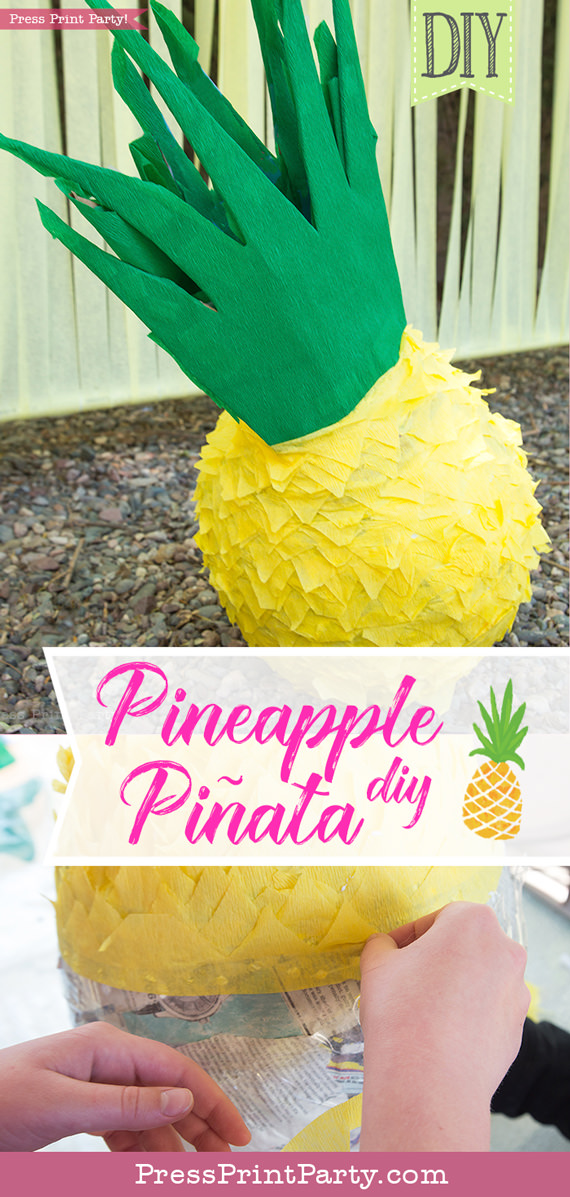 Pineapple Pinata Tutorial, the good, the bad and the funny! How to make a pineapple pinata. By Press Print Party!