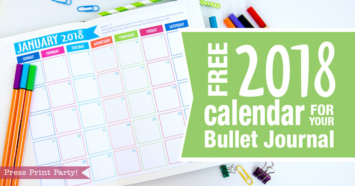 Free 2018 Calendar for Bullet Journals. BUJO - Press Print Party!