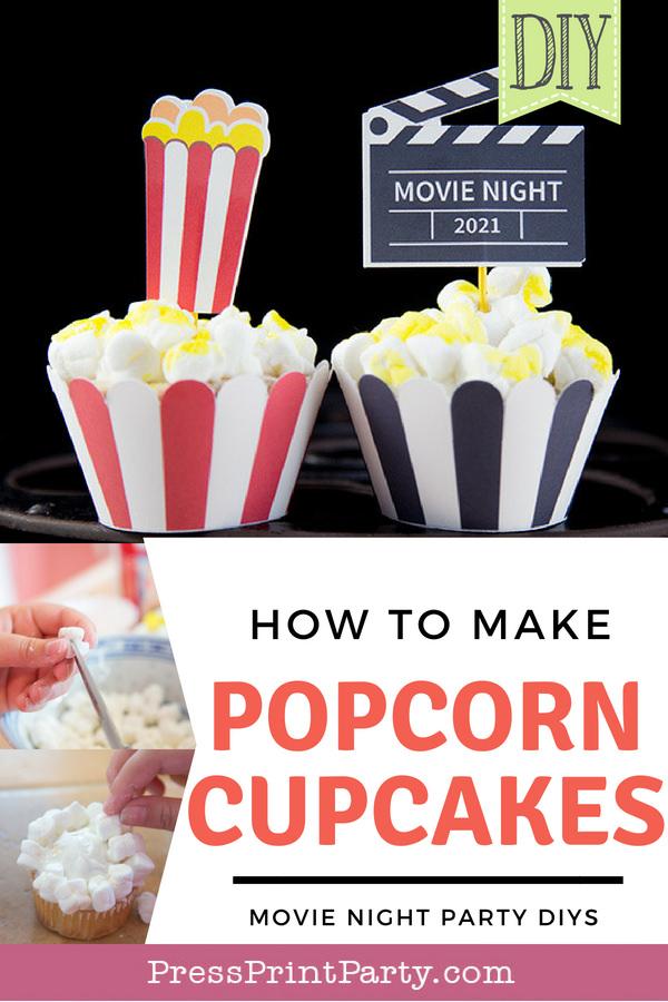 How to make popcorn cupcakes pin - Press Print Party!
