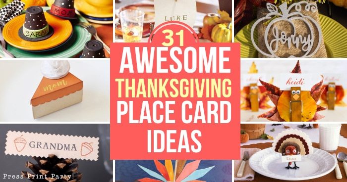 31 awesome thanksgiving place cards, crafts and printables. Press Print Party!
