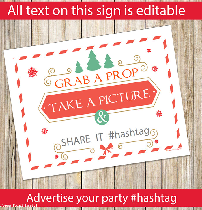 Christmas photo booth props editable sign. grab a prop, take a picture and share it. by Press Print Party