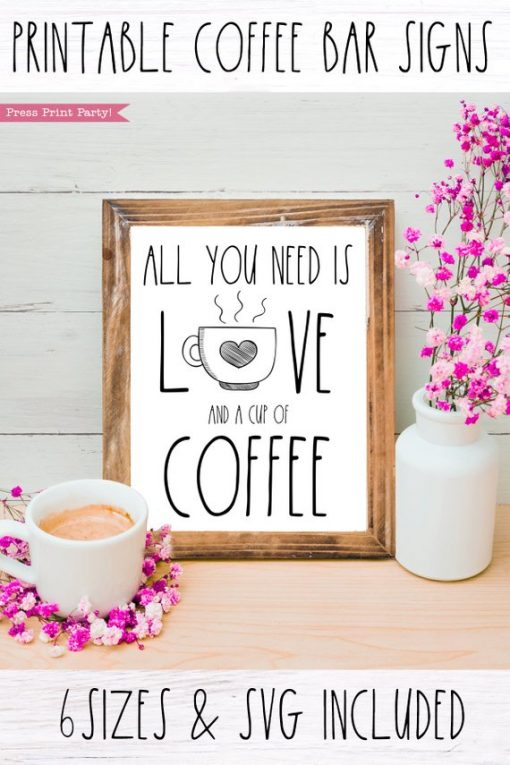 Coffee bar, All you need is love and coffee Rae Dunn inspired coffee bar sign, for coffee station - Press Print Party!