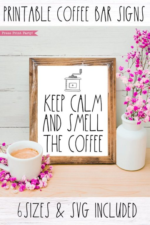 Keep Calm and Smell the Coffee Rae Dunn inspired coffee bar sign, for coffee station -- Press Print Party!
