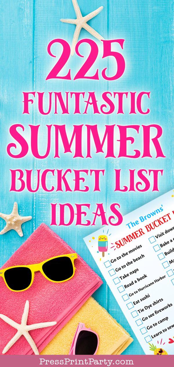 225 FUNtastic Summer Bucket List Ideas for summer activities to do list