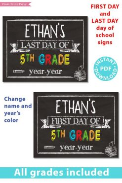 first day of school sign printable chalkboard. last day of school sign editable. Change the name and year's color- last day of 5th grade - first day of 5th grade. - Press Print Party!
