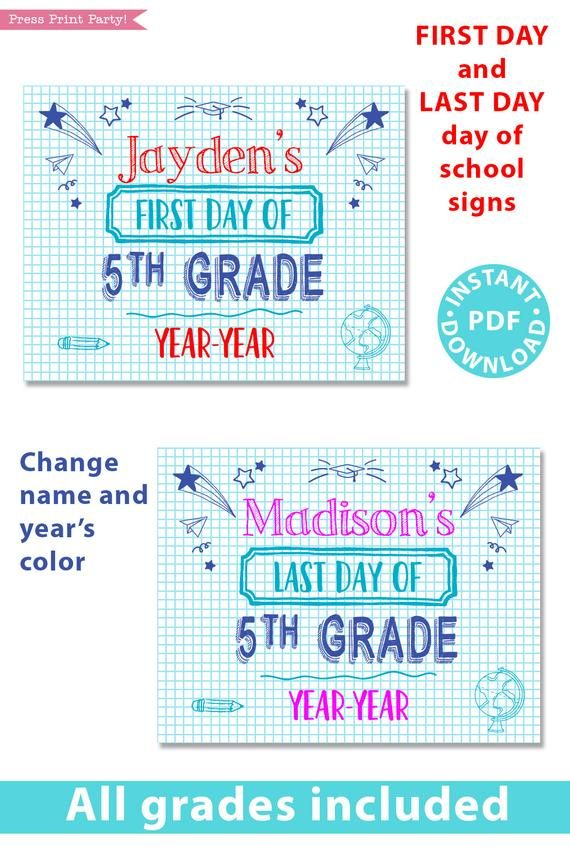 first day of school sign printable. blue notebook style. last day of school sign editable. Change the name and year's color- last day of 5th grade - first day of 5th grade. - Press Print Party!