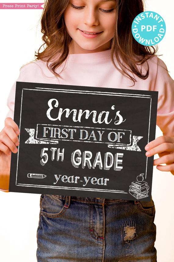 first day of school sign printable white chalkboard. last day of school sign editable. First day of 5th grade - Press Print Party!