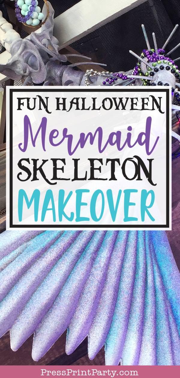 Fun Halloween mermaid skeleton makeover